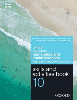 Big Ideas Humanities & Social Sciences 10 WA Curriculum Skills & Activities Book