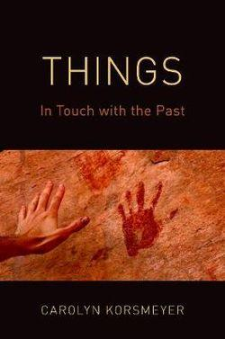 Things In Touch with the Past