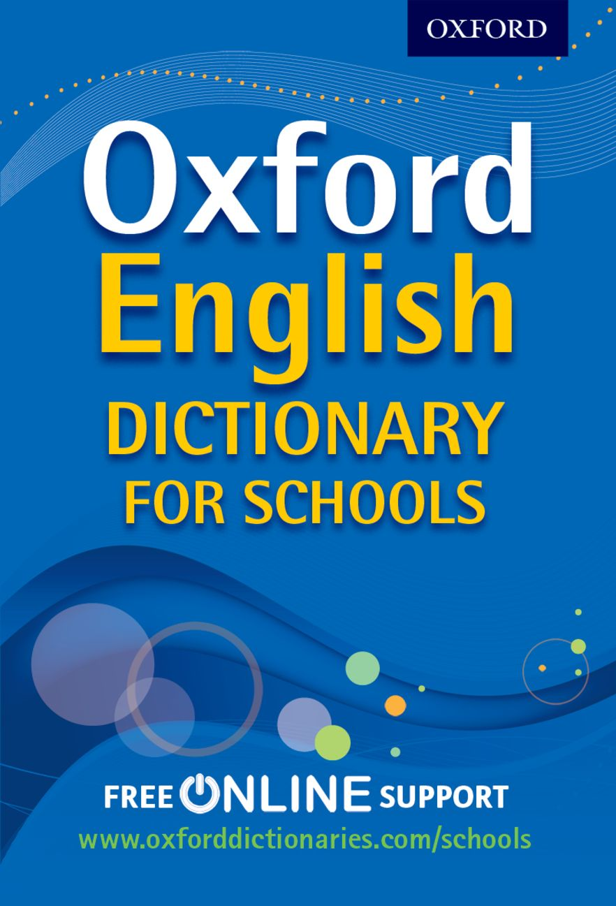 Oxford English Dictionary for Schools 2012