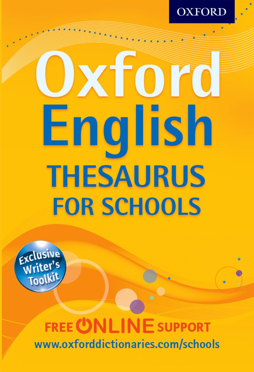 Oxford English Thesaurus for Schools 2012
