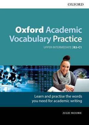 Oxford Academic Vocabulary Practice B2-C1 with Key