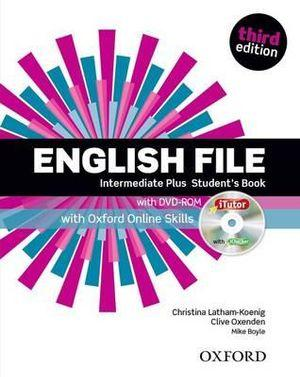 English File Intermediate-Plus Student Book with iTutor and Online Skills