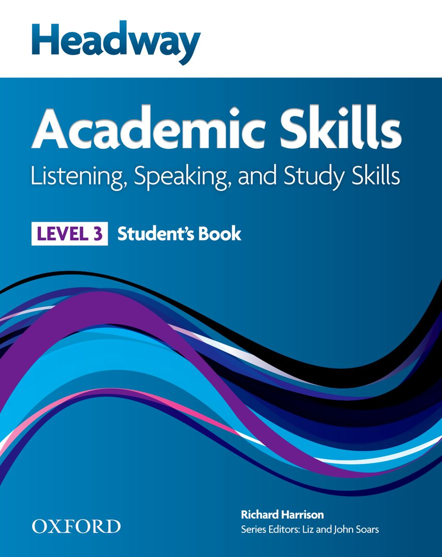 New Headway Academic Skills Listening and Speaking Level 3 Student Book
