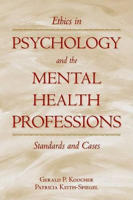 Ethics in Psychology and the Mental Health Professions: Standards and Cases