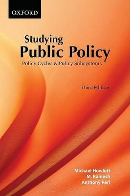 Studying Public Policy Policy Cycles and Policy Subsystems