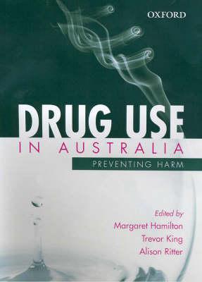 Drug Use in Australia: Preventing Harm