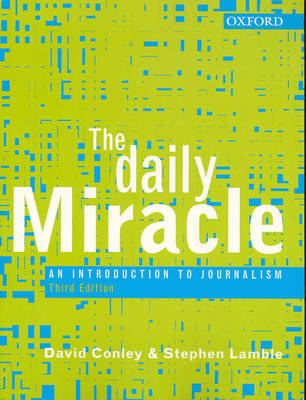 Daily Miracle An Introduction To Journalism
