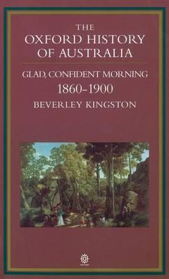 The Oxford History of Australia Volume 3