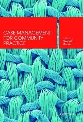 Case Management : Skills for Community Practice