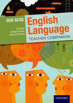 OCR GCSE English Language Teacher Companion