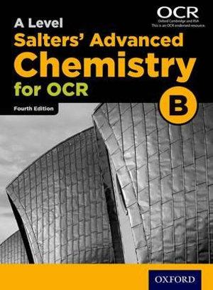 OCR A Level Salters Advanced Chemistry Student Book