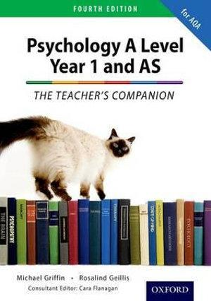 The Complete Companions: Year 1 and AS Teachers Companion for AQA Psychology