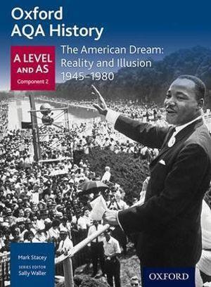 AQA A Level History: The American Dream