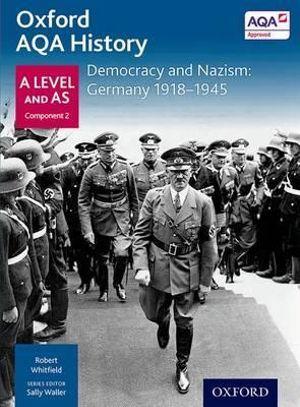 AQA A Level History: Democracy and Nazism