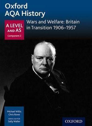 AQA A Level History: Wars and Welfare