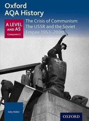 AQA A Level History: The Crisis of Communism