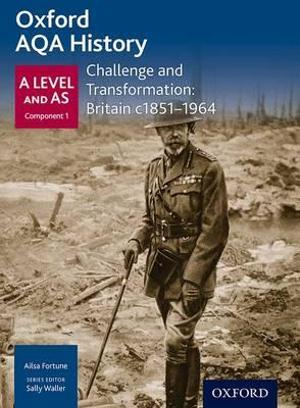 AQA A Level History: Challenge and Transformation