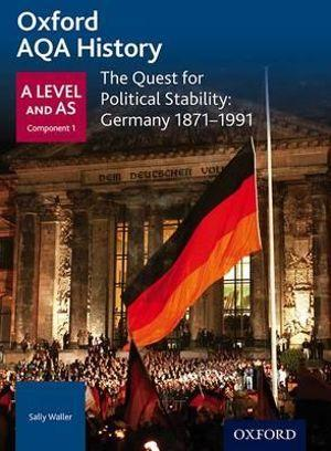 AQA A Level History: The Quest for Political Stability