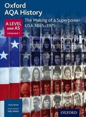 AQA A Level History: The Making of a Superpower