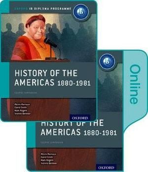 IB Course Book: History of the Americas 1880-1981 Print & Online Pack
