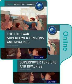 IB Course Book: The Cold War Tensions and Rivalries Print & Online Pack