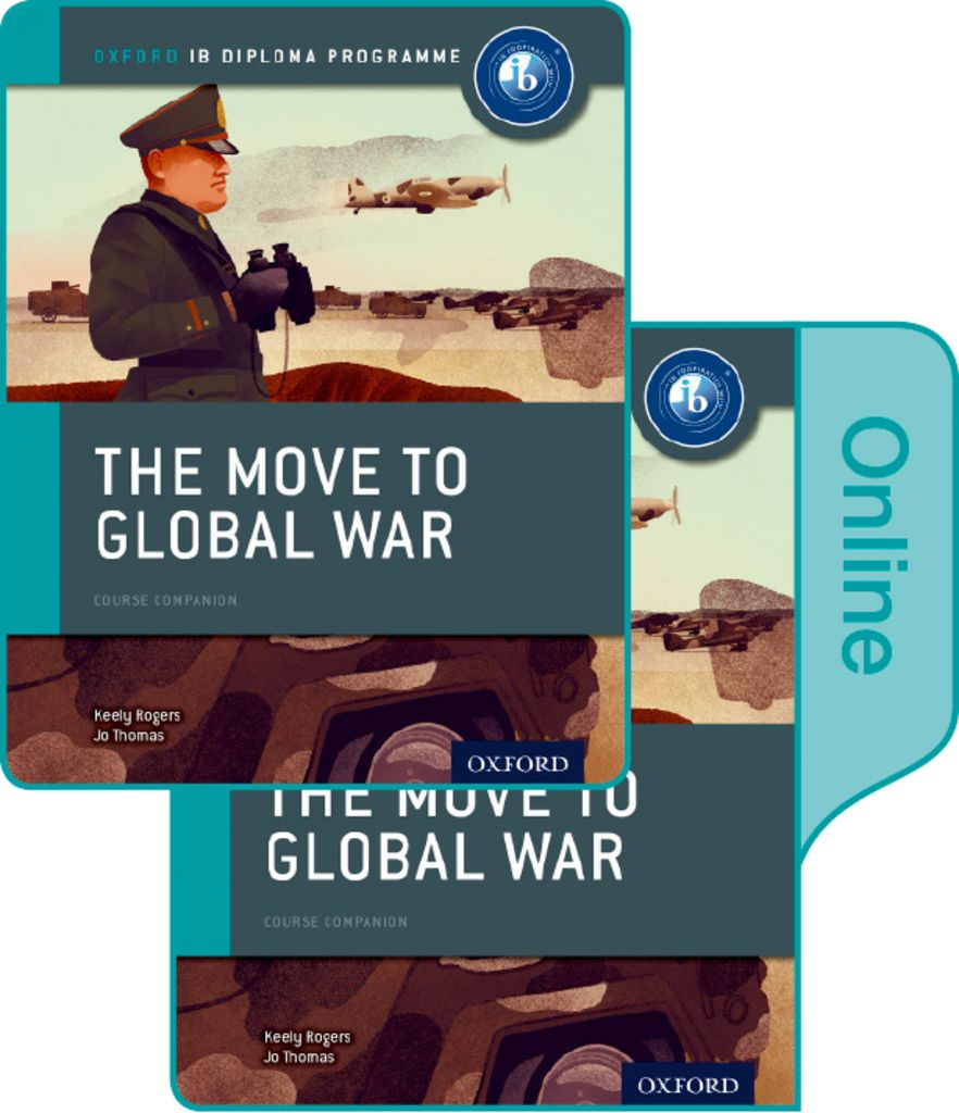 The Move to Global War: IB History