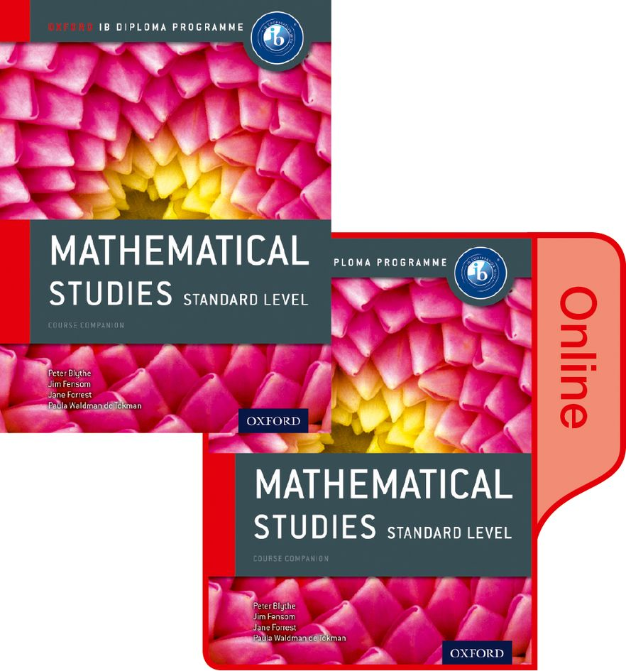 IB Course Book: Mathematical Studies SL Student Book and Online Pack