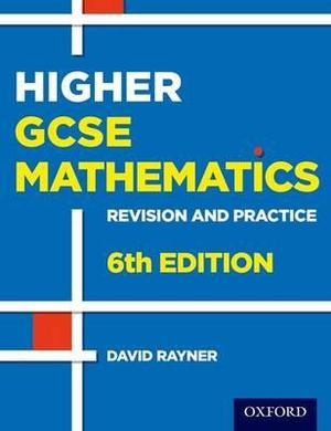 Revision and Practice GCSE Maths Higher Student Book