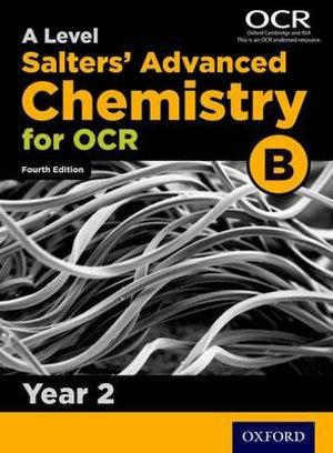 OCR A Level Salters Advanced Chemistry Year 2 Student Book