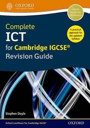 Complete ICT for Cambridge IGCSE 2e Revision Guide