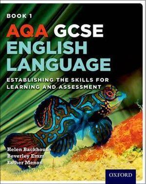AQA GCSE English Language Establishing Skills & Assessment Student Book 1