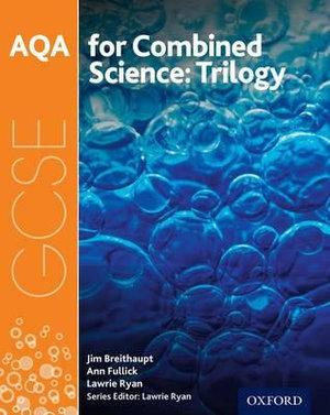 AQA GCSE Combined Science Trilogy Student Book