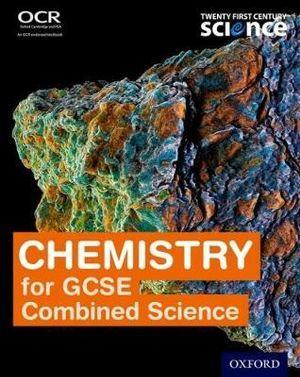 Twenty First Century Science Chemistry for GCSE Combined Science