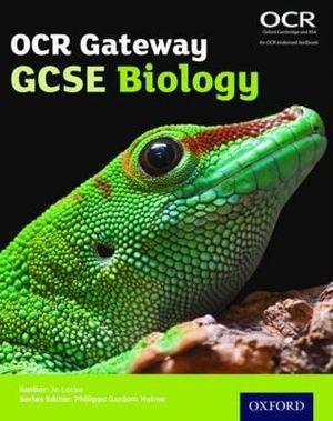 GCSE, Key Stage 4 OCR Gateway GCSE Biology Student Book