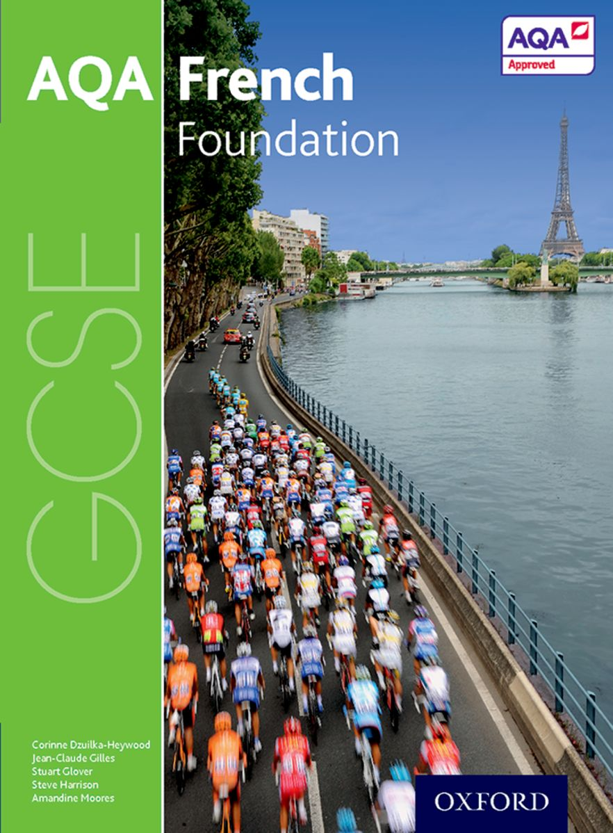 AQA GCSE French for 2016: Foundation Student Book