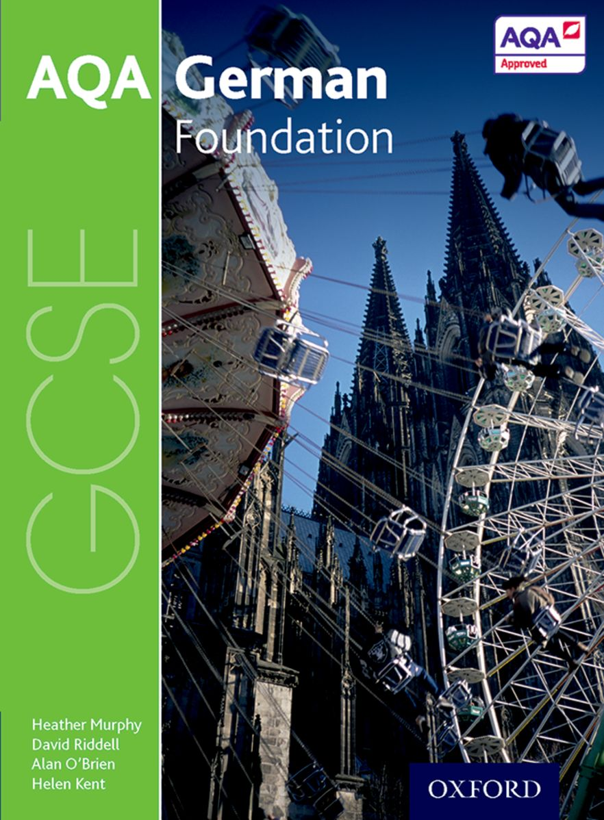 AQA GCSE German for 2016: Foundation Student Book