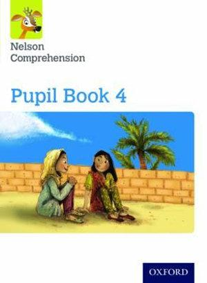 Nelson Comprehension: Year 4/Primary 5 Pupil Book 4 Pack of 15