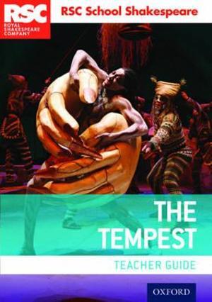 RSC School Shakespeare: The Tempest Teacher Guide