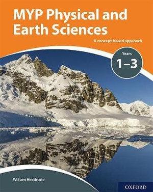 MYP Physical Sciences: a Concept Based Approach