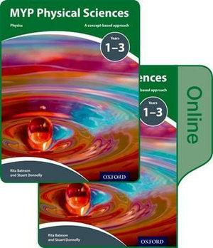 MYP Physical Sciences: a Concept Based Approach: Print and Online Pack