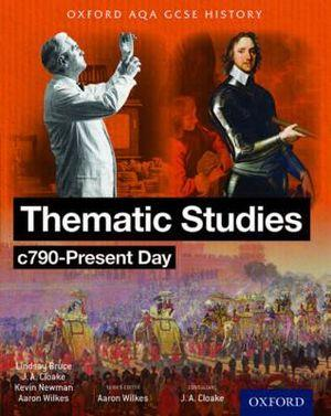 Oxford AQA History for GCSE: Thematic Studies c790-Present Day Britain