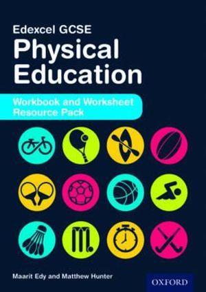 Edexcel GCSE Physical Education: Workbook and Worksheet Resource Pack