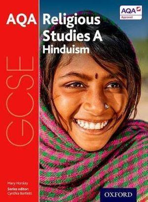 GCSE Religious Studies for AQA A: Hinduism