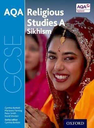GCSE Religious Studies for AQA A: Sikhism
