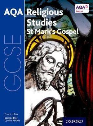 GCSE Religious Studies for AQA: Mark's Gospel