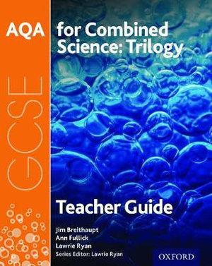 AQA GCSE Combined Science Trilogy Teacher Handbook