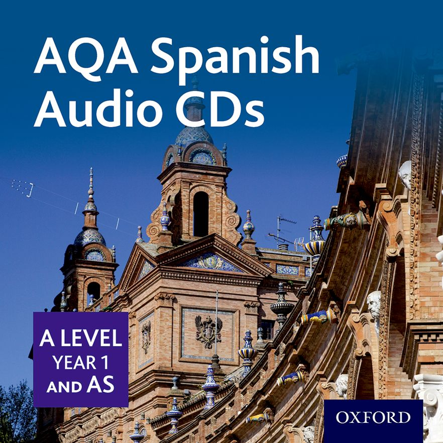 AQA A Level Spanish for 2016: A Level/Key Stage 5 AS Year 1 Spanish Audio CD Pac
