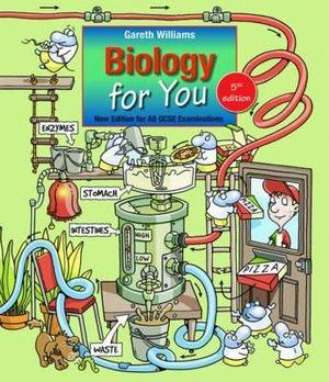Biology for You for All GCSE Examinations