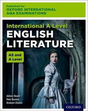 International A Level English Literature Oxford International AQA Examinations