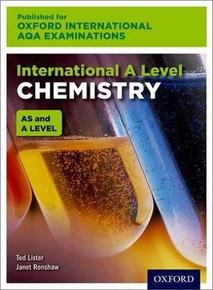 International A Level Chemistry for Oxford International AQA Examinations